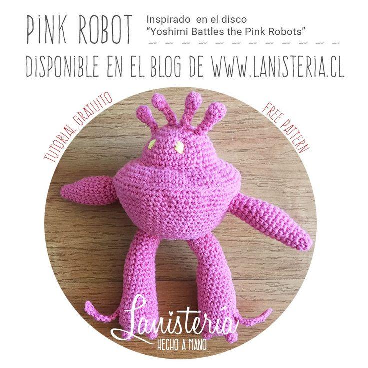 Tutorial gratuito :) de mi versión de Pink Robot amigurumi :D (Yoshimi Battles the Pink Robots, The Flaming Lips, 2002) #crochet #lanisteria #patron #pattern #amigurumi