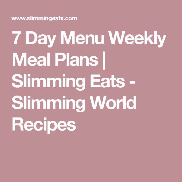 7 Day Menu Weekly Meal Plans | Slimming Eats - Slimming World Recipes
