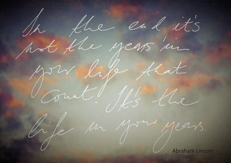 In the end..  Abraham Lincoln . quotation text by MariannaMills