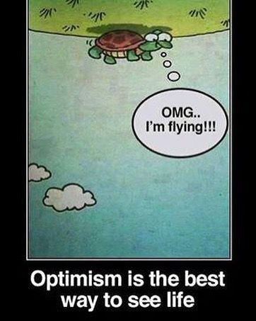 It pays to be optimistic!