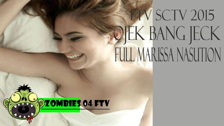 FTV SCTV 2015 ~ Ojek Bang Jeck FULL [Marissa Nasution]