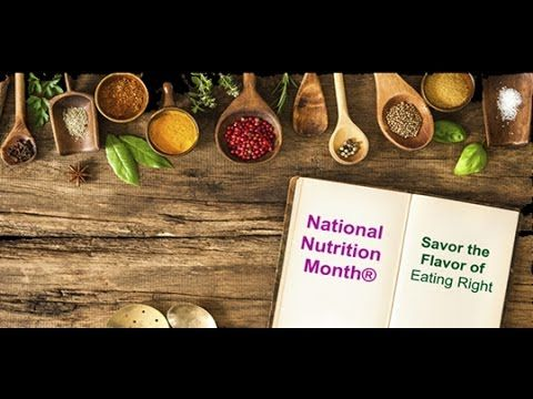 National Nutrition Month 2016: Savor the Flavor of Eating Right