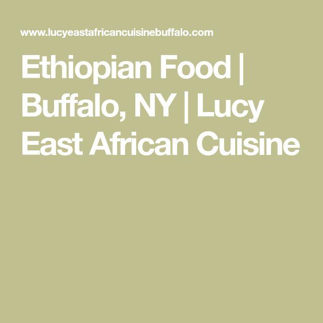 Ethiopian Food | Buffalo, NY | Lucy East African Cuisine