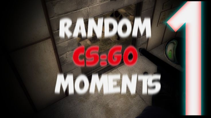 Random CSGO Moments Episode 1 ( Counter-Strike Global Offensive )
