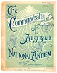 The Commonwealth of Australia [music] : national anthem / by Louisa Sayers ; [music by Dr. Summers] [View the complete score online]