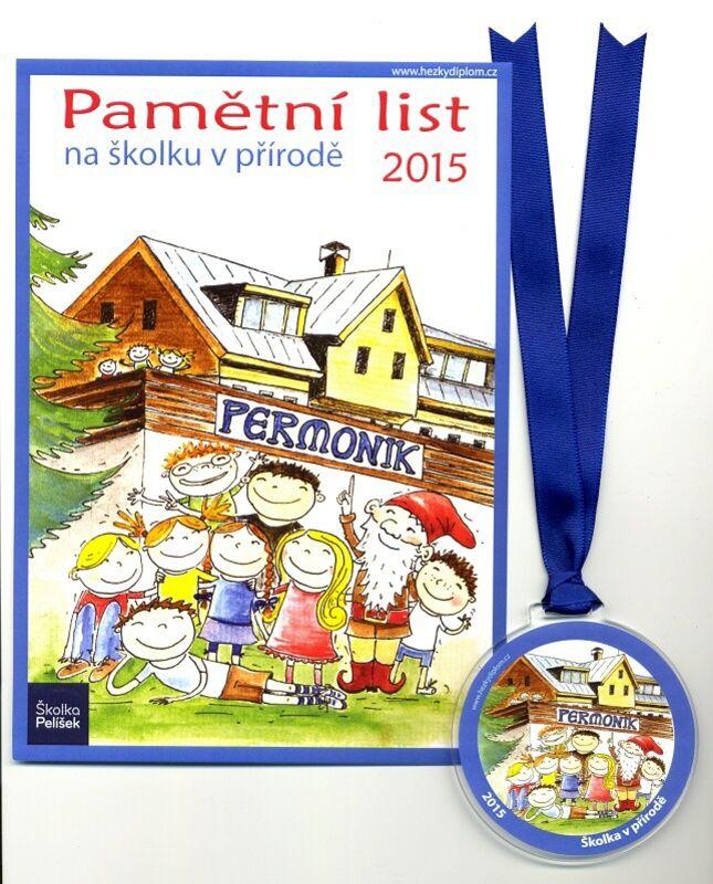 pamětní list a medaile jako vzpomínka na školku v přírodě v penzionu Permoník - Školka Pelíšek