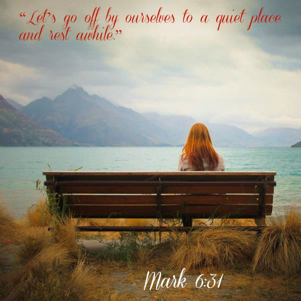 Best Quiet Places To Travel: Mark 6:31 Then Jesus Said, €�Let's Go Off By Ourselves To A