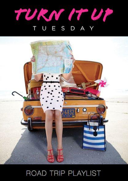 Turn It Up Tuesday: Road Trip Playlist 2013