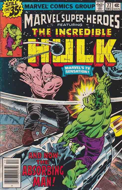 Marvel Super-Heroes # 77. And Now, The Absorbing Man!