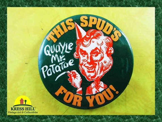 Retro Dan Quayle This Spud's For You Political by KressHillVintage