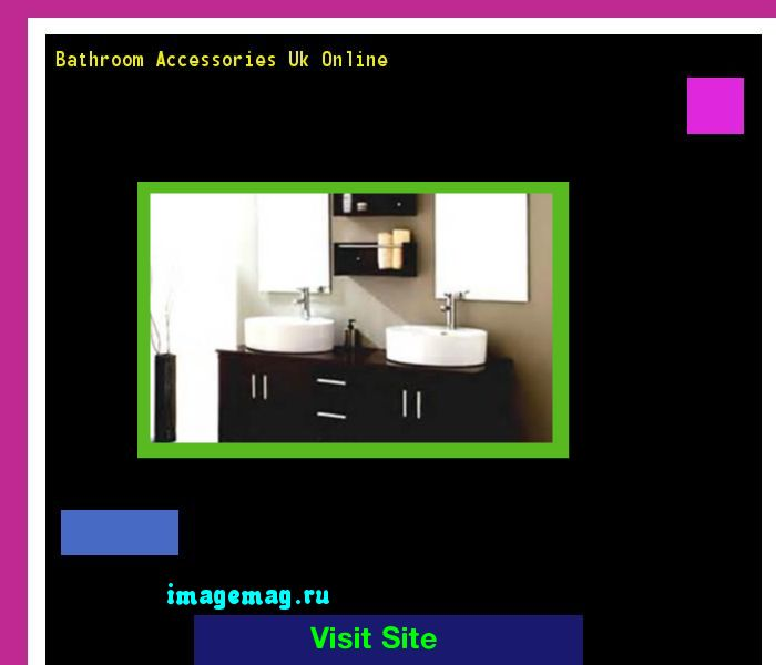 Bathroom Accessories Uk Online 204215 - The Best Image Search