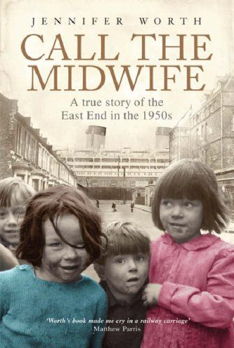 Call the Midwife: A True Story of the East End in the 1950s by Jennifer Worth. (2 people in town read it!)