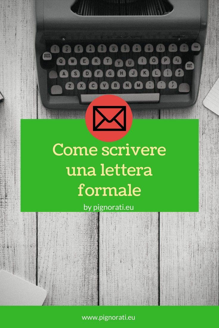 Sai Come Scrivere Una Lettera Formale Lettera Formalita