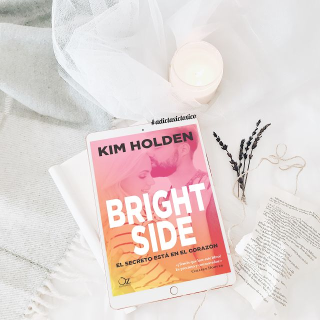 Adictaxic toxico: Reseña: Bright side (Bright side #1) - Kim Holden
