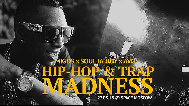 MIGOS x Soulja Boy x AVG – HIP HOP & TRAP MADNESS
