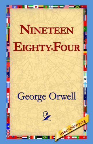 Nineteen Eighty Four by George Orwell (2004-09-01)