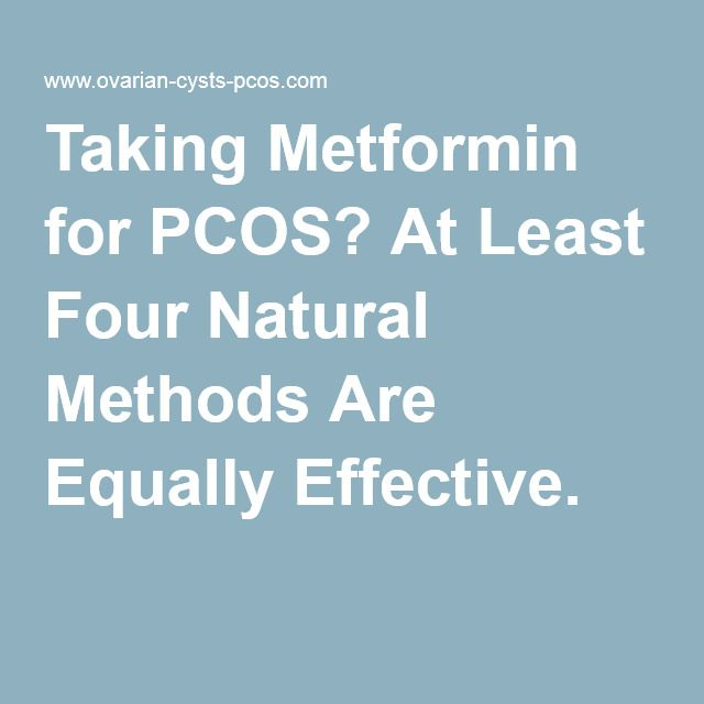 Taking Metformin for PCOS? At Least Four Natural Methods Are Equally Effective.