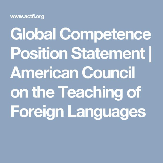 Global Competence Position Statement | American Council on the Teaching of Foreign Languages