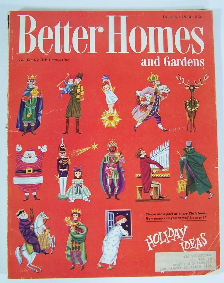 Better homes garden magazine dec 1958 christmas issue Better homes and gardens current issue