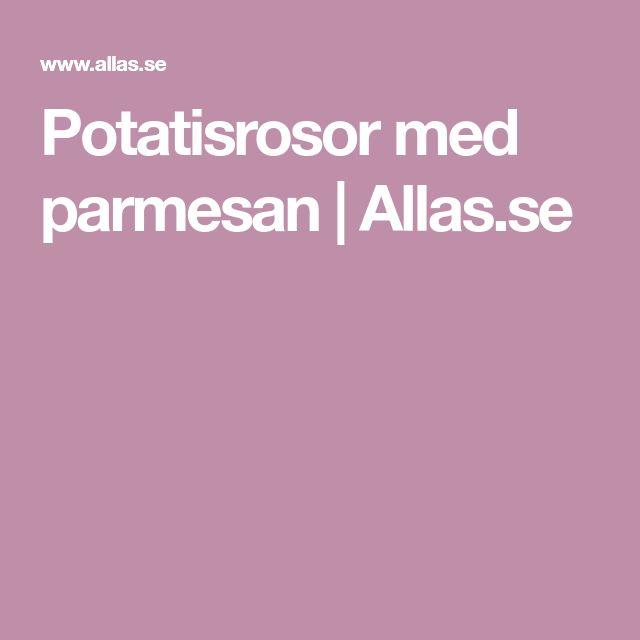 Potatisrosor med parmesan | Allas.se