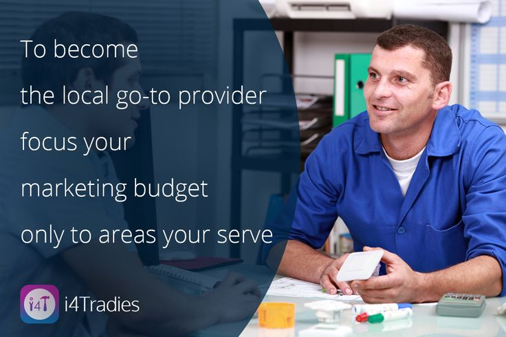 As a #Tradie your market can never be everyone and everywhere!