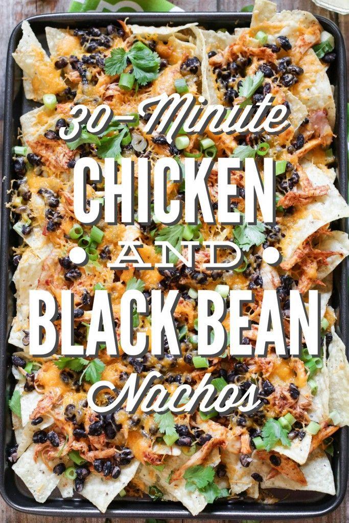 30-Minute Chicken and Black Bean Nachos