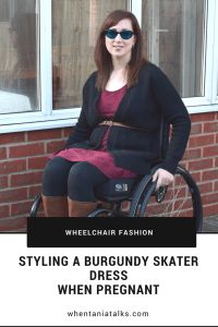 Styling A Burgundy Skater Dress When Pregnant | Wheelchair Fashion | Want to see how I style a burgundy skater dress when pregnant? This is the post for you! Ideal for wheelchair users and non users alike.