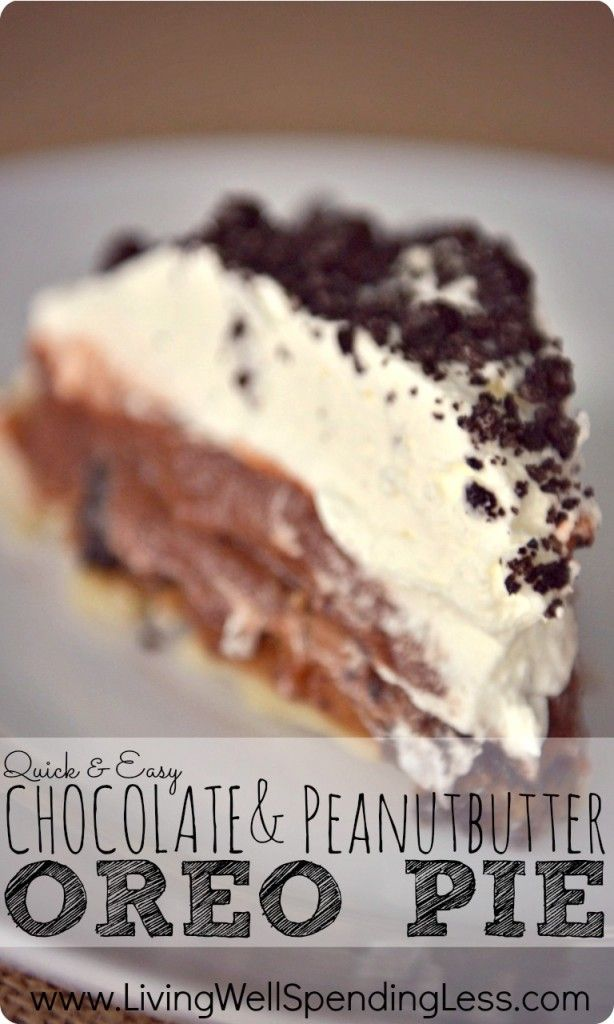 Quick & Easy Chocolate Peanut Butter Oreo Pie. This delicious last-minute dessert whips up in only 20 minutes!