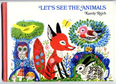 Karoly Reich - Let's See the Animals