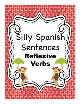Spanish reflexive verb activity where students create silly sentences by choosing words from several word boxes