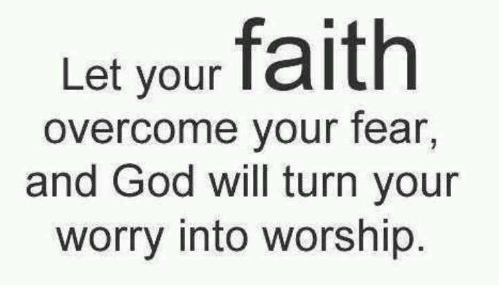 16 Best Images About Have Faith, No Fear On Pinterest
