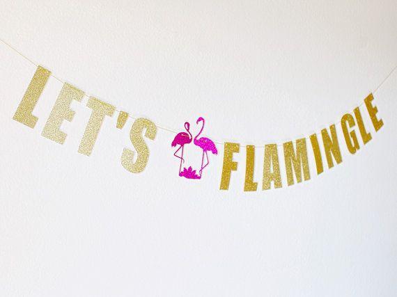 Flamingo Banner, Flamingo Party - Let's Flamingle - Flamingo Birthday - Flamingo Party Decor - Flamingle Banner - Flamingo - Luau Party