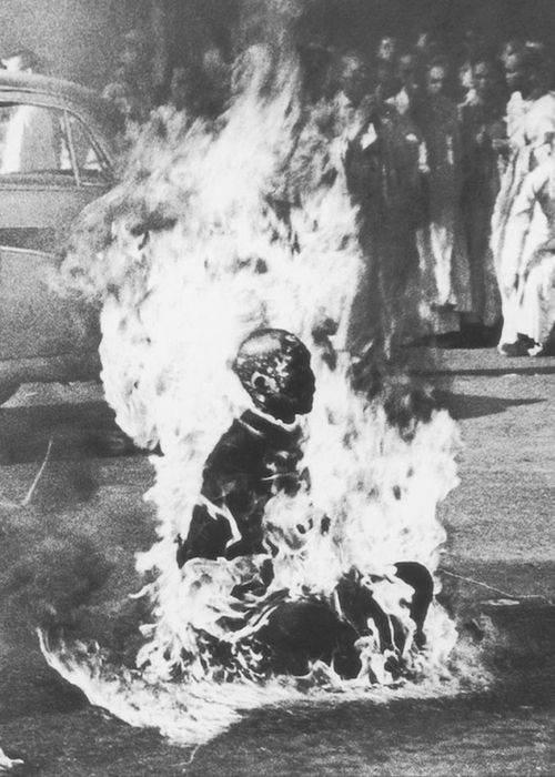 "cruello:  Buddhist monk Thich Quang Duc sets himself ablaze in protest against the persecution of Buddhists by the South Vietnamese government, 1963.  Malcolm W. Browne/AP ""Because of what I knew of the Buddhist tradition in Vietnam, I realized that it had to be taken seriously. So while other correspondents got tired of the endless Buddhist street demonstrations that were going on all that summer, I stuck with them, because I had the sense that sooner or later something would happen. I…"