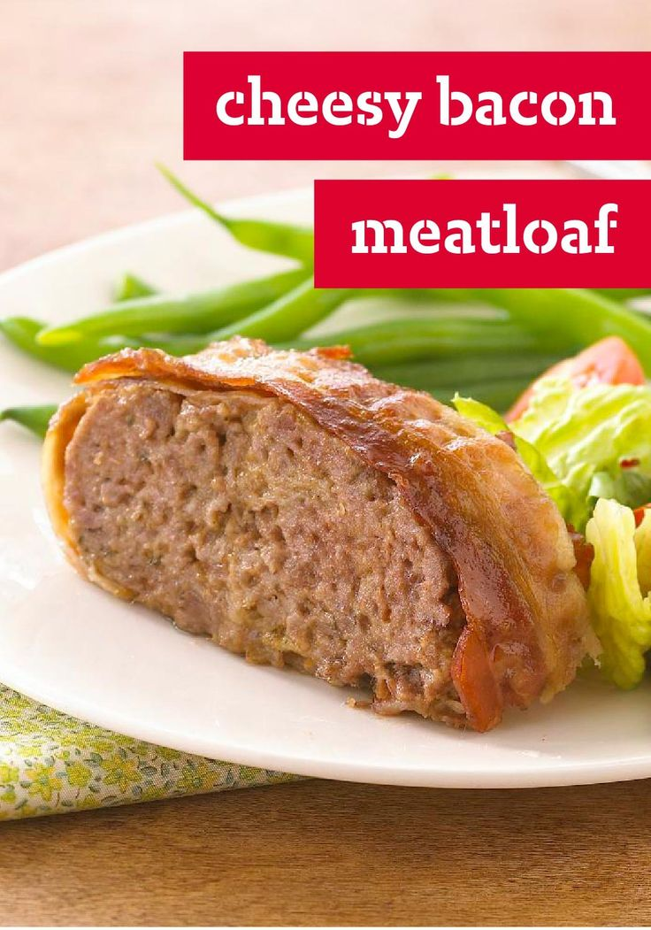 Cheesy Bacon Meatloaf – Let's be real: We love anything wrapped in ...