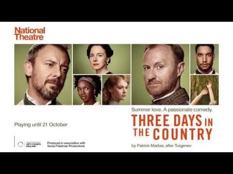 Three Days in the Country trailer | National Theatre