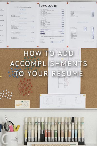 Adding accomplishments to your resume. www.levo.com Curated by ResumeFoundry - find us on Etsy.