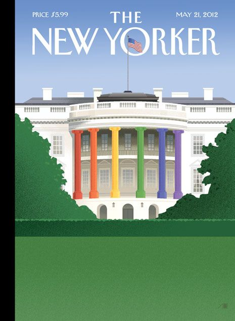 COVER STORY: OBAMA'S GAY-MARRIAGE ANNOUNCEMENT: The New Yorker, Gay Marriage, Rainbows, U.S. Presidents, Magazines Covers, White House, Barack Obama, Marriage Equality, New Yorker Covers
