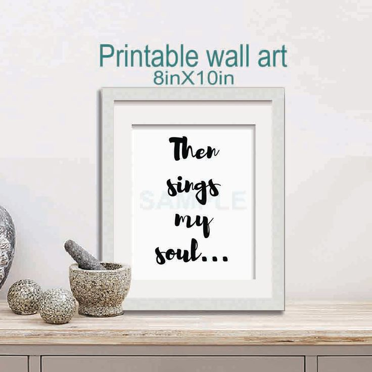 """Then sings my soul..., 8"""" x 10"""" . printable download, Wall art by MoonGloCreations on Etsy"""