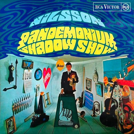 """Pandemonium Shadow Show"" (1968, RCA) by Harry Nilsson"