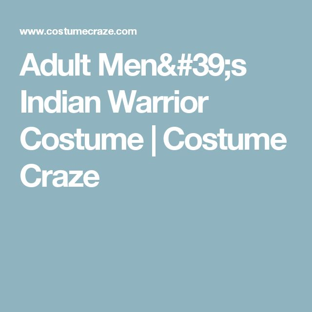 Adult Men's Indian Warrior Costume | Costume Craze