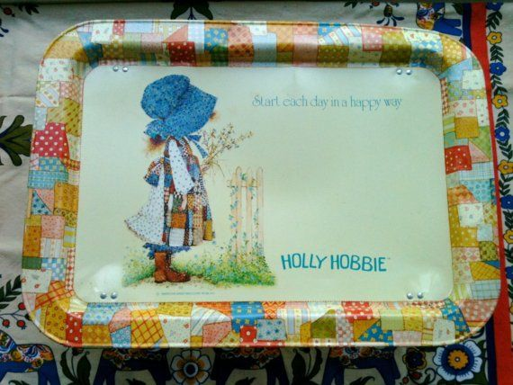 Holly Hobbie t.v. tray I totally had this!!!