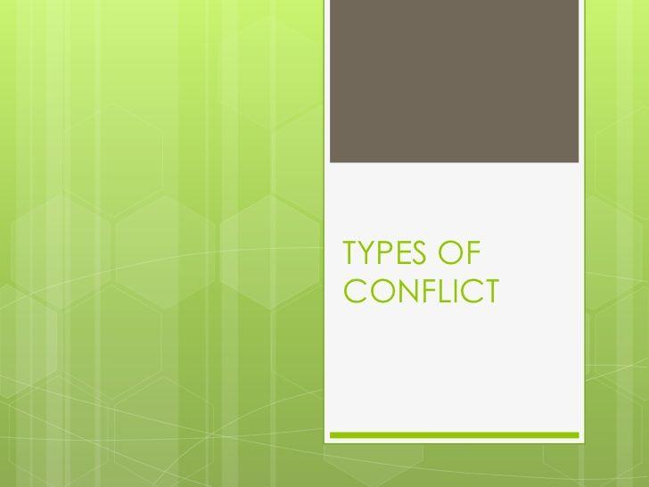 types-of-conflict-5478403 by caitlingillmett via Slideshare