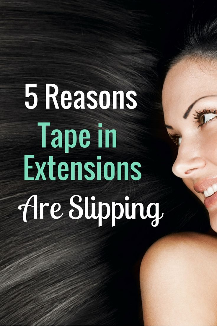 Slipping can be a concern for new hair extension wearers, however it's important to understand how and why tape in extensions slip...