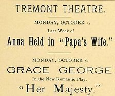 1900 Ad Tremont Theater Anna Held Papa's Wife Grace George Her Majesty