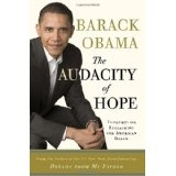 The Audacity of Hope: Thoughts on Reclaiming the American Dream (Hardcover)By Barack Obama