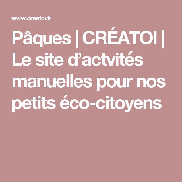 Pâques | CRÉATOI | Le site d'actvités manuelles pour nos petits éco-citoyens