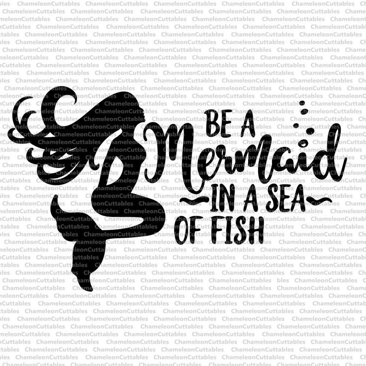 be a mermaid svg file by Chameleon Cuttables