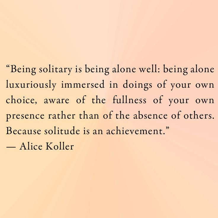 Quotes On Solitude 838 Best Solitude Images On Pinterest  Solitude Quotes Introvert