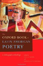 The Oxford Book of Latin American Poetry: A Bilingual Anthology https://catalog.vsc.edu/cscfind/Record/471437