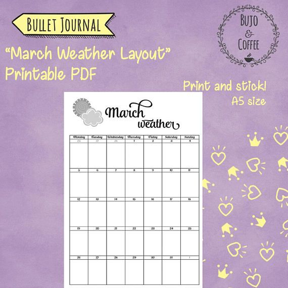 Bullet Journal - Monthly weather layout   March 2018   Printable PDF - A5 size   BuJo inserts- Bullet Journaling This cute layout is parfect to track the weather of the whole month in one page! This one is for March 2018! Have a page dedicated to weather each month, so as to be